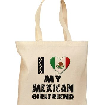 I Heart My Mexican Girlfriend Grocery Tote Bag by TooLoud