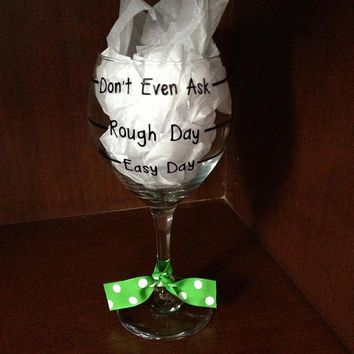 Rough Day Wine Glass