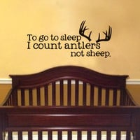 to go to sleep i count antlers not sheep  by designstudiosigns