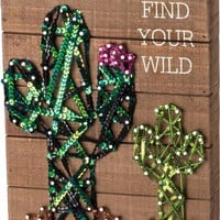 Find Your Wild Sentiment With Nailed Cacti Design In Slat Wood Box Sign