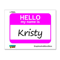Kristy Hello My Name Is Sticker