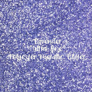 LAVENDER - GLITTER - Polyester Metallic - 1oz - 2oz - 4oz - 8oz - craft supply - sparkles - bling - crafts - nail art - nail polish
