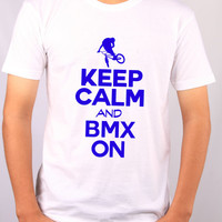 Keep Calm and BMX On Mens Funny Bicycles Tshirt - Racing Biking T-shirt For Boys or Men - Gift For Boyfriend  2188