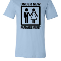 Under new management - Unisex T-shirt