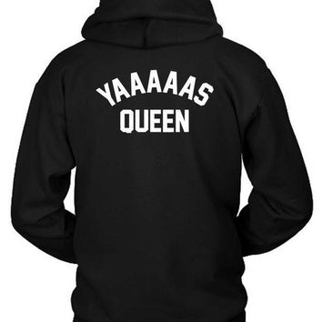 Yas Queen Funny Meme Hoodie Two Sided