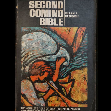 The Second Coming Bible by William E. Biederwolf (Lg Paperback 1972)