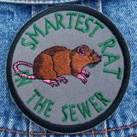 Smartest Rat in the Sewer embroidered patch