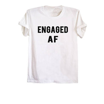 Engaged af shirt wifey tshirt hubby shirt honeymoon tshirts wedding married shirts couples shirts hipster wife gift size XS S M L