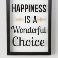 Happiness Is A Wonderful Choice Glass Wall Decor
