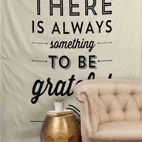 There is always something to be grateful for Wall Tapestry / black and white / typography / tapestry / typography wall tapestry / wall decor