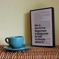 Oscar Wilde Quotation Life Is Much Too Important // Original Framed Artwork On Upcycled Book Page | Luulla