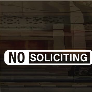 (2) TWO - Storefront No Soliciting Vinyl Graphic Decal