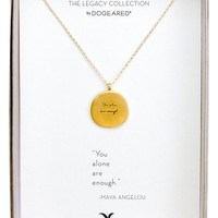 Dogeared 'Legacy Collection - You Alone Are Enough' Pendant Necklace | Nordstrom