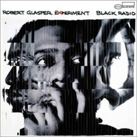 Robert Glasper Experiment: Black Radio 2LP