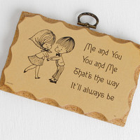 Vintage Romantic Love Sign Wood Plaque, Me and You, You And Me, That's the Way It'll Always Be Kitsch Wall Hanging For Anniversary Gift