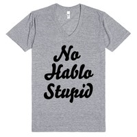 no hablo stupid | V-Neck T-Shirt | SKREENED