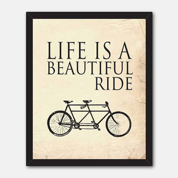 Typography Wall Art - 8 x 10 print  - Life is a beautiful ride - Room decor - tandem bike - Inspirational art - vintage chalkboard distress