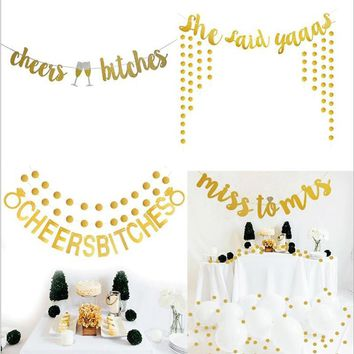 Gold Cheers Bitches Miss to mis Banner for Bachelorette Engagement Party Decorations Versatile Beautiful Bunting Flag Garland