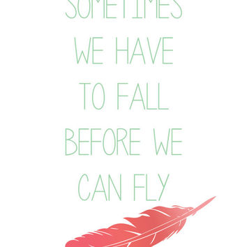 Instant Download  Before We Can Fly Quote Poster Wall Decor