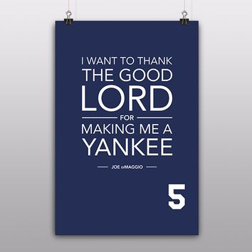 Yankees Joe DiMaggio Quote Poster