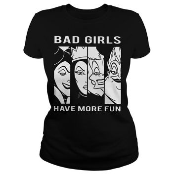 Disney Bad girls have more fun shirt Classic Ladies Tee