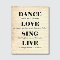 Inspirational Wall Art - Dance...Love...Sing...Live - Room decor - 11 x 14 print on your choice of colors & vintage sheet music