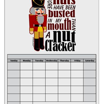 More Nuts Busted - My Mouth Blank Calendar Dry Erase Board by TooLoud