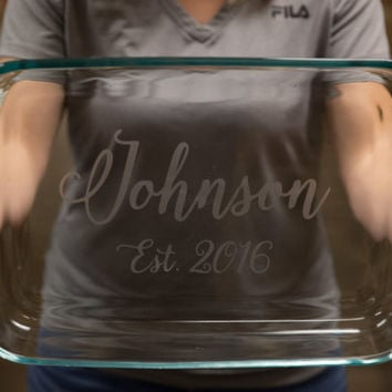 Personalized baking dish, Christmas gift, Engraved casserole dish, est. 2015. GIft for cook, baking pan, Party hostess gift, Gift for cook