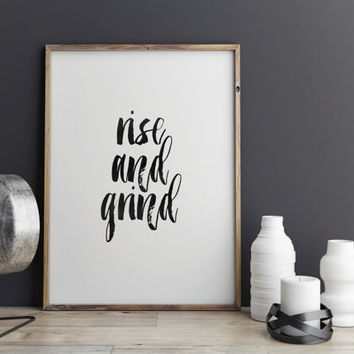 "printable art""rise and grind""typography art print,printable typography,brushes art,kitchen decor,apartment decor,typography poster,word art"