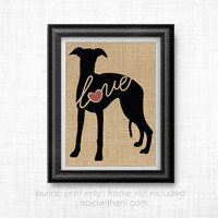 Whippet Love -  Burlap Printed Wall Art :  Dog, Puppy, Wall Art, Rustic, Typography, Dog Lover, DIY, Christmas Gift