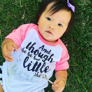 Though She Be But Little She Is Fierce, Hipster Tee, Though She Be But Little Tee, Girls Raglan Tee, Baby Shower Gift, Girls Tee, Trendy Kid