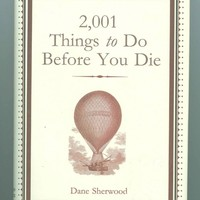 2001 Things to Do Before You Die Self Help Inspiration  Book Dane Sherwood