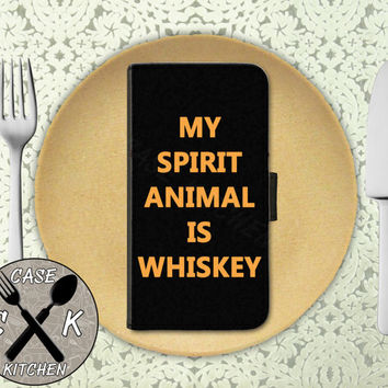 My Spirit Animal Is Whiskey Funny Quote Tumblr Inspired Alcohol Custom Wallet Phone Case For The iPhone 4 and 4s and iPhone 5 and 5s and 5c