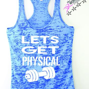 Lets Get Physical Burnout Workout Tank , Women's workout clothing