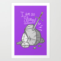 So Stoned Art Print by Artistic Dyslexia