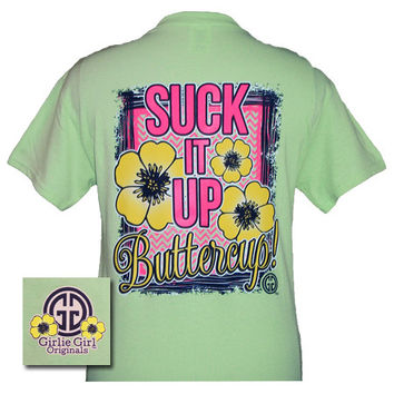 Girlie Girl Originals Collection Suck It Up Buttercup Mint Green Bright T Shirt