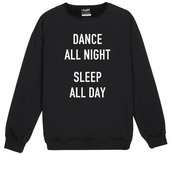 DANCE ALL NIGHT SWEATER