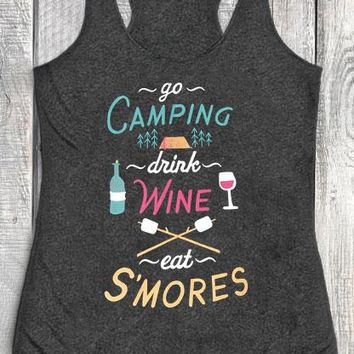 Go Camping Drink Wine Eat S'mores Print Tank Top