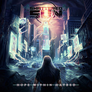 Shattered Sun: Hope Within Hatred CD