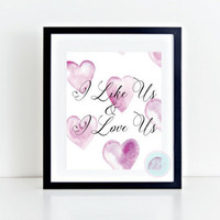 PRINTABLE ART I Like Us & I Love Us Love Printable Wall Art I Love Us Print Quote Wedding Printable Love Quote Print  Anniversary Print
