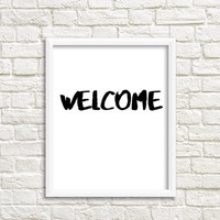 welcome sign welcome home welcome printable welcome print welcome poster welcome art welcome wall decal Welcome Printable front door decor