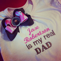 Jase Robertson is my real dad boutique embroidered Onesuit