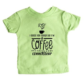 I Guess You Could Say I'm A Coffee Connoisseur Baby Tee