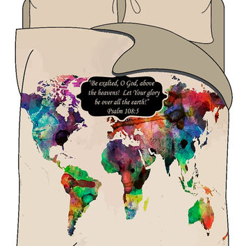 Custom  Bedding Duvet Cover-Colorful World Map -with or without Inspiration Phrase Psalm 108:5 - Available Twin, Queen or King