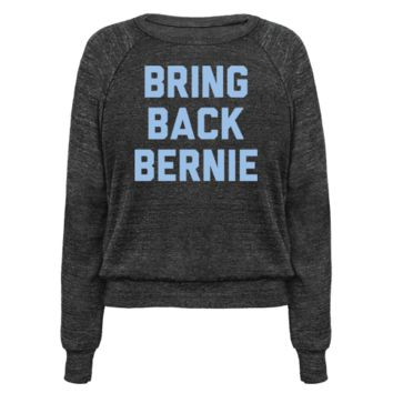 BRING BACK BERNIE (WHITE) PULLOVERS