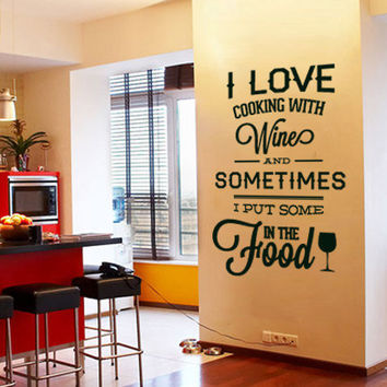 Wall Quote Typography I love Cooking with Wine