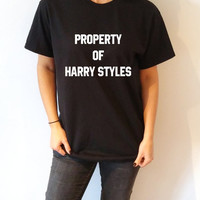 Property of Harry Styles T-Shirt Unisex For Women saying womens girls tee cute top  gift ideas teenager one direction fashion