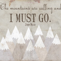 The Mountains Are Calling Wall Art 8X10 Typography Home Decor Digital Print