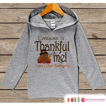 Baby Thanksgiving Outfit - Everyone Is Thankful For Me! 1st Thanksgiving Hoodie - Grey Pullover - Baby Thanksgiving Outfit - Baby Turkey