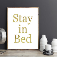 Stay in bed gold, printable art, gold print, gold art, bedroom decor, bedroom gold art, instant download